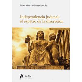 Independencia judicial: el espacio de la discrepción