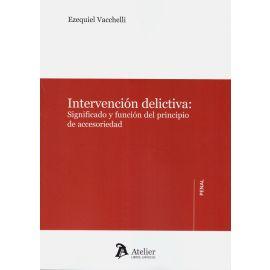Intervención delictiva: significado y función del principio de accesoriedad