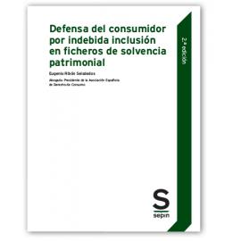 Defensa del consumidor por indebida inclusión en ficheros de solvencia patrimonial