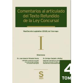 Comentarios al articulado del Texto Refundido de la Ley Concursal 4 tomos