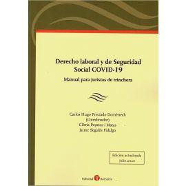 Derecho laboral y de seguridad social COVID-19. Manual para juristas de trinchera