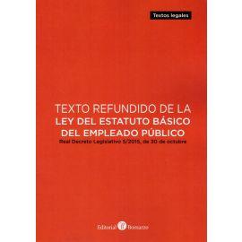 Texto refundido de la ley del estatuto básico del empleado público. Real Decreto Legislativo 56/2015, de 30 de octubre