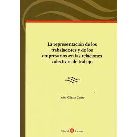 Representación de los trabajadores y de los empresarios en las relaciones colectivas de trabajo ( Incluye cuadernillo con preguntas test)