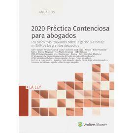 2020 Práctica Contenciosa para abogados. Los casos más relevantes sobre litigación y arbitraje en 2019 de los grandes despachos