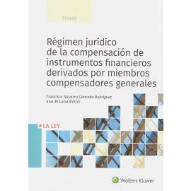 Régimen jurídico de la compensación de instrumentos financieros derivados por miembros compensadores generales