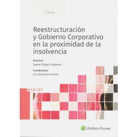 Reestructuración y gobierno corporativo en la proximidad de la insolvencia
