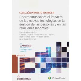 Documentos sobre el impacto de las nuevas tecnologías en la gestión de las personas y en las relaciones laborales. Organizaciones ágiles. Negociación colectiva y nuevas tecnologías. Protección de datos y relación laboral. Aprendizaje continuo
