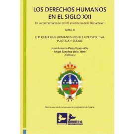 Los derechos humanos en el Siglo XXI. Tomo III. En la conmemoración del 70 aniversario declaración Los derechos humanos desde la perspectiva política y social. Edición Encuadernada