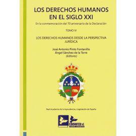 Derechos humanos en el Siglo XXI. Tomo IV. En la conmemoración del 70 aniversario declaración Los derechos humanos desde la perspectiva jurídica. Edición Encuadernada.