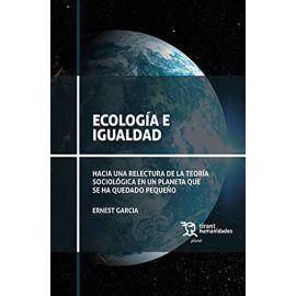 Ecología e igualdad. Hacia una relectura de la teoría sociológica en un planeta que se ha quedado pequeño