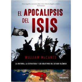 Apocalipsis de Isis La Historia, la Estrategia y los Objetivos del Estado Islámico
