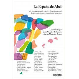 España de Abel 40 jóvenes españoles contra el cainismo en el 40 aniversario de la Constitución Española