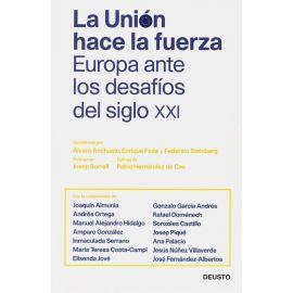 Unión Hace la Fuerza. Europa Ante los Desafíos del Siglo XXI