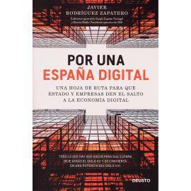 Por una España digital. Una hoja de ruta para que estado y empresas den el salto a la economía digital
