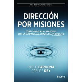 Dirección por misiones. Conectando a las personas con la estrategia a través del propósito