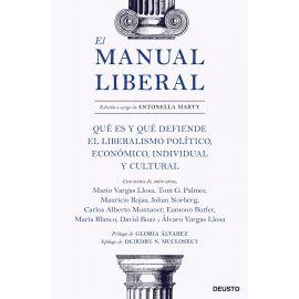 El manual liberal. Qué es y qué defiende el liberalismo político, económico, individual y cultural