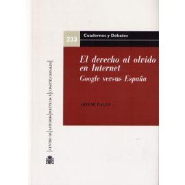 Derecho al Olvido en Internet Google versus España