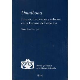Omníbona. Utopía, Disidencia y Reforma en la España del Siglo XVI