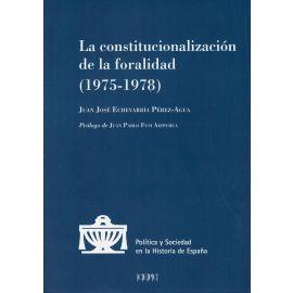 La constitucionalización de la foralidad (1975-1978)