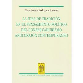 Idea de tradición en el pensamiento político del conservadurismo anglosajón contemporáneo