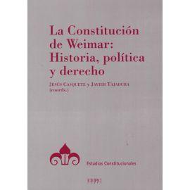 La constitución de Weimar: Historia, política y derecho