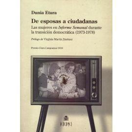 De esposas a ciudadanas. Las mujeres en Informe Semanal durante la transición democrática (1973-1978)