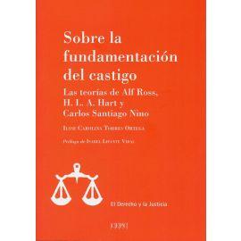 Sobre la fundamentación del castigo. Las teorías de Alf Ross, H. L. A. Hart y Carlos Santiago Nino