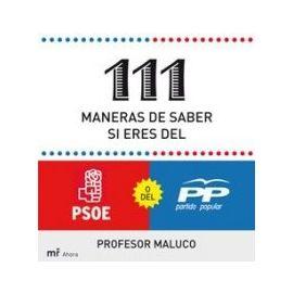 111 Maneras de Saber Si Eres del PSOE o del PP