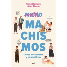 Micromachismos. Cómo detectarlos y combatirlos