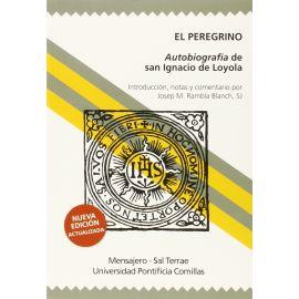 Peregrino. Autobiografía de San Ignacio de Loyola