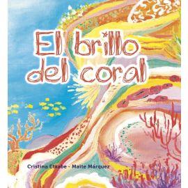 El brillo del coral