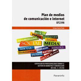 Plan de medios de comunicación e internet. UF2398