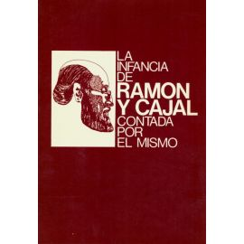 Cuando yo era niño. La infancia de Santiago Ramón y Cajal