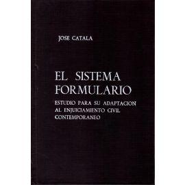 Sistema Formulario. Estudio Para su Adaptación al Enjuiciamiento Civil Contemporáneo
