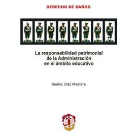 La responsabilidad patrimonial de la Administración en el ámbito educativo