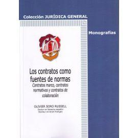 Contratos como Fuentes de Normas. Contratos Marco, Contratos Normativos y Contratos de Colaboración