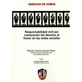 Responsabilidad Civil por Vulneración del Derecho al Honor en las Redes Sociales
