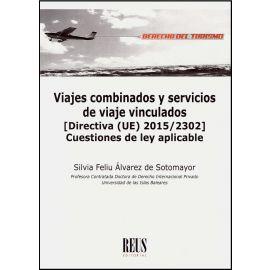 Viajes Combinados y Servicios de Viaje Vinculados (Directiva (UE) 2015/2302) Cuestiones de Ley Aplicable