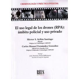 El uso legal de los drones (RPA): Ámbito policial y uso privado