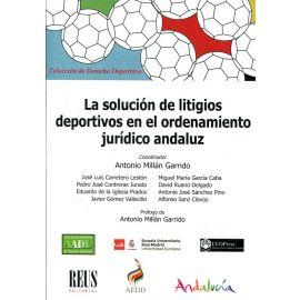 Solución de Litigios Deportivos en el Ordenamiento Jurídico Andaluz