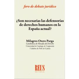 Son necesarias las defensorías de derechos humanos en la España actual?