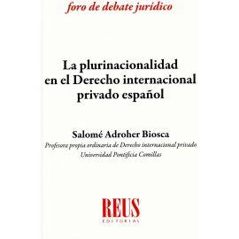 Plurinacionalidad en el derecho internacional privado español