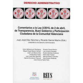 Comentarios a la Ley 2/2015, de 2 de abril, de transparencia, buen gobierno y participación ciudadana de la Comunitat Valenciana