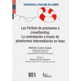 FinTech de préstamos o crowdlending. La contratación a través de plataformas intermediarias en linea