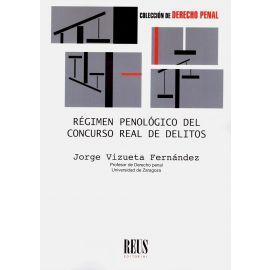 Régimen penológico del concurso real de delitos
