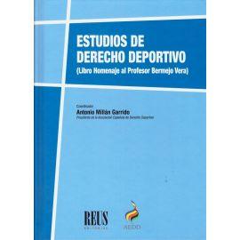Estudios de derecho deportivo. (Libro Homenaje al profesor Bermejo Vera)