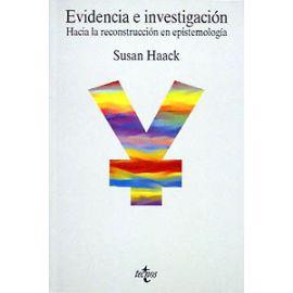 Evidencia e investigación. Hacia una reconstrucción en epistemología.