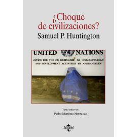 ¿Choque de Civilizaciones?