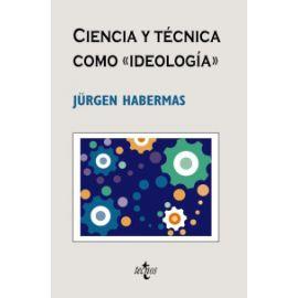 Ciencia y Técnica como Ideología