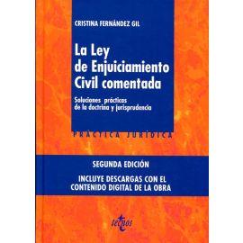 Ley de Enjuiciamiento Civil Comentada Soluciones Prácticas de la Doctrina y Jurisprudencia. Incluye Descarga Digital..